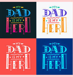 set dad super hero doodle quote in handwritten vector image
