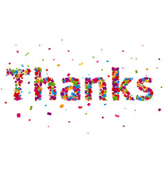 thanks sign with colorful confetti vector image