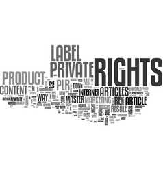 what in the heck are private label rights text vector image