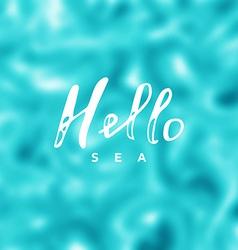 Hello sea vector image