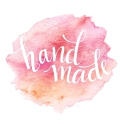 Hand Made lettering Watercolor vector image