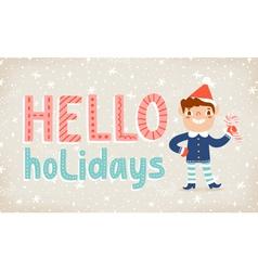 Hello holidays vector image