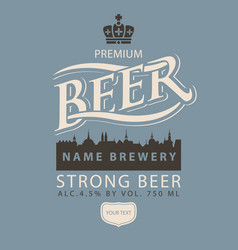 label for strong beer with old town and lettering vector image