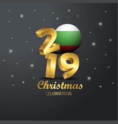 Bulgaria flag 2019 merry christmas typography new vector