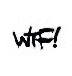 Graffiti wtf chat abbreviation in black over white vector