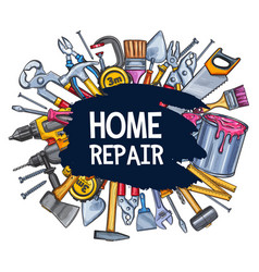 Home repair work tools sketch poster vector