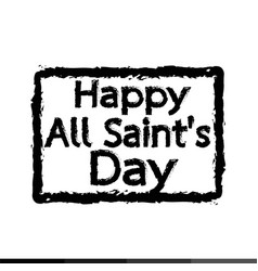 All saints day calligraphic typograph design vector