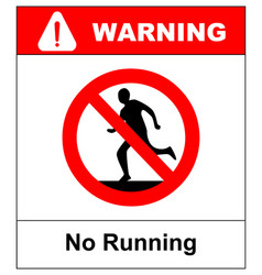 do not run prohibition sign running prohibited vector image