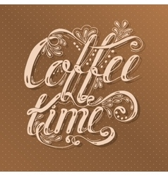 Hand drawn typography lettering phrase coffee time vector
