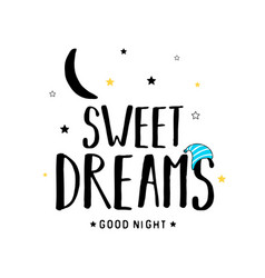 Sweet dreams slogan design vector