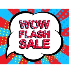 Sale poster with wow flash sale text advertising vector