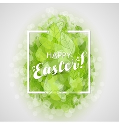 Beautiful card Easter egg with green leaves vector image vector image