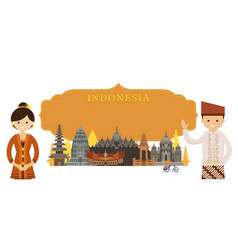 Indonesia landmarks people traditional clothing vector