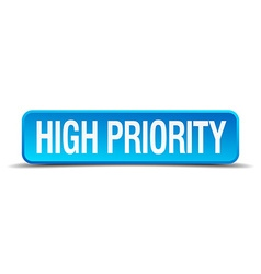 High priority blue 3d realistic square isolated vector