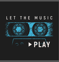 let the music play t-shirt and apparel design with vector image