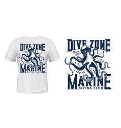 T-shirt print with octopus for scuba dive club vector