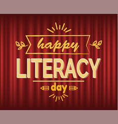 Happy literacy day sketch with pencil text vector