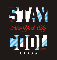 stay cool image vector image vector image