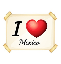 I love Mexico poster vector