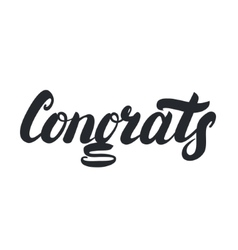 Congrats hand lettering Congratulations card vector image