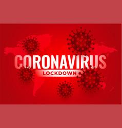 global coronavirus lockdown due to infection vector image