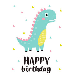 birthday card with cute dinosaur isolated on white vector image