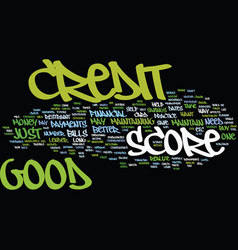 Good credit score text background word cloud vector