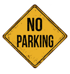 no parking vintage rusty metal sign vector image