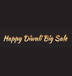 happy diwali big sale text banner vector image