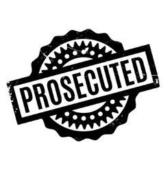 Prosecuted rubber stamp vector