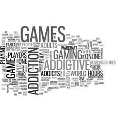 Addictive games text word cloud concept vector