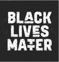 black lives matter text message for protest vector image