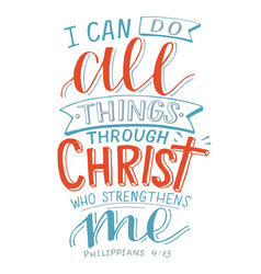 Hand lettering with bible verse i can all things vector