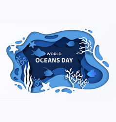 world oceans day paper cut sea background 8 june vector image