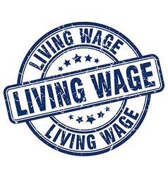 Living wage blue grunge round vintage rubber stamp vector