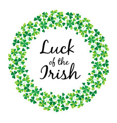 Luck of the irish in shamrock circle frame vector