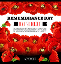 Remembrance day poppy flower memorial wreath card vector