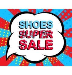 Sale poster with SHOES SUPER SALE text vector