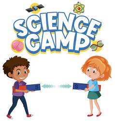 science camp logo and two kids holding magnet vector image