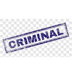 Scratched criminal rectangle stamp vector