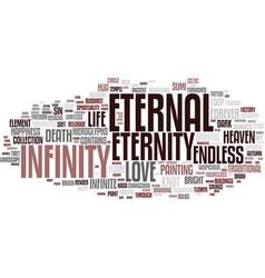 Eternal word cloud concept vector