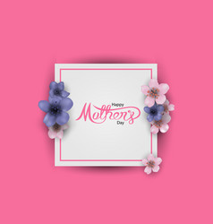 Happy mothers day calligraphy vector