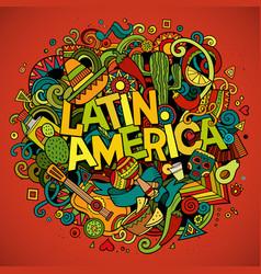 latin america cartoon hand drawn doodle vector image vector image