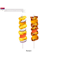 raznjici one of the most famous food of serbia vector image