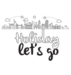 holiday lets go flying plane landmark background vector image