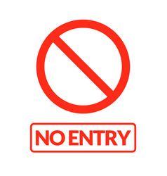 No entry sign warning stop entry symbol vector