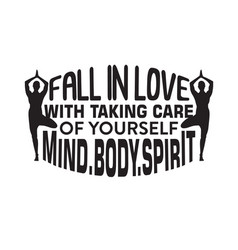 yoga quote fall in love with taking care of vector image