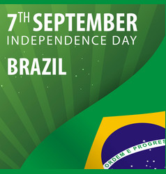 Independence day of brazil flag and patriotic vector