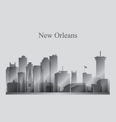 New orleans city skyline silhouette in grayscale vector