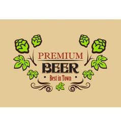 Premium beer banner or emblem vector image vector image